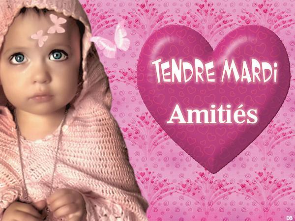 Tendre Mardi - Amitiés - coeur : kdo pour vous