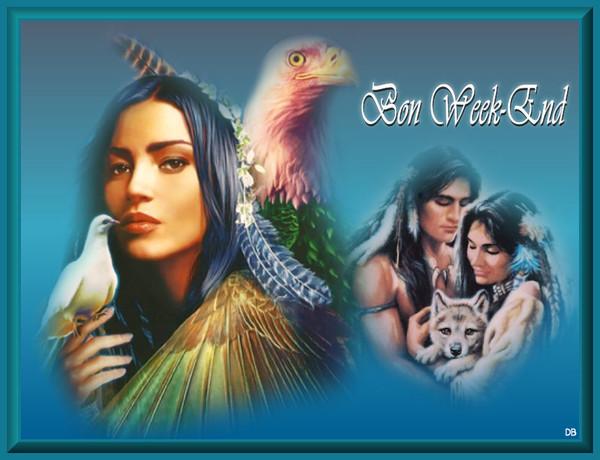 Bon Week-End - amerindiens : kdo pour vous