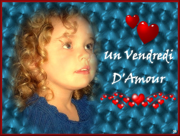 Un Vendredi D'Amour-fillette-coeurs : kdo pour vous
